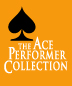 The Ace Performer Collection