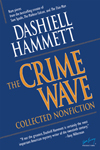 The Crime Wave: Collected Nonfiction